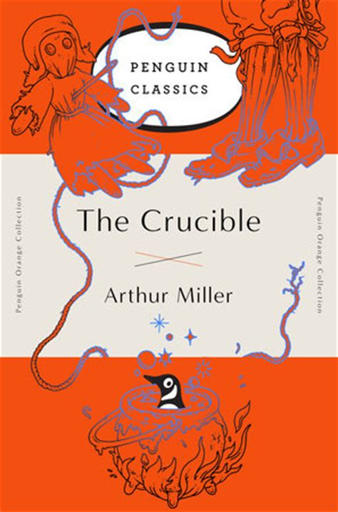 The Crucible, by Arthur Miller Analysis of Abigail